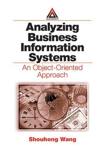 Analyzing Business Information Systems An Object-Oriented Approach book cover