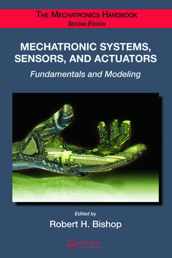 Mechatronic Systems, Sensors, and Actuators Fundamentals and Modeling book cover