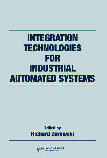 Integration Technologies for Industrial Automated Systems book cover