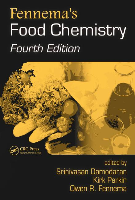 Fennema's Food Chemistry, Fourth Edition book cover