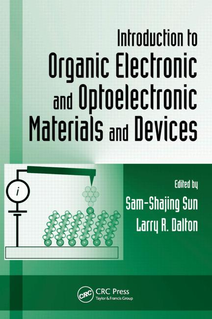 Introduction to Organic Electronic and Optoelectronic Materials and Devices book cover