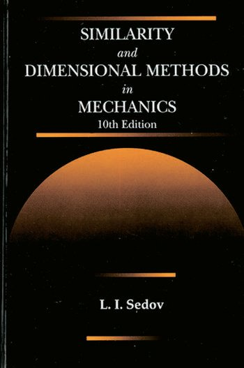 Similarity and Dimensional Methods in Mechanics book cover