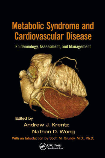 Metabolic Syndrome and Cardiovascular Disease Epidemiology, Assessment, and Management book cover
