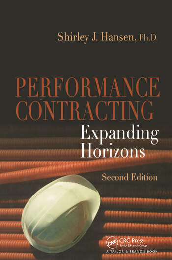 Performance Contracting Expanding Horizons, Second Edition book cover