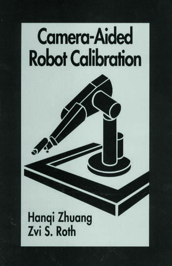 Camera-Aided Robot Calibration book cover