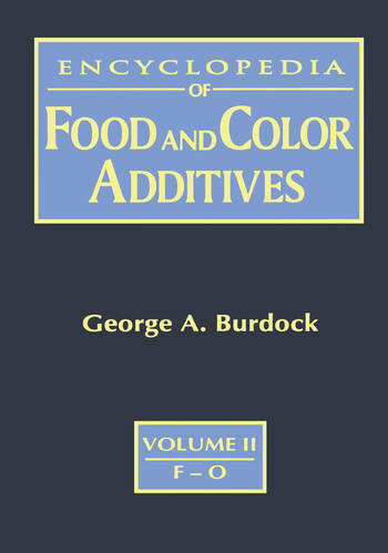 Encyclopedia of Food & Color Additives book cover