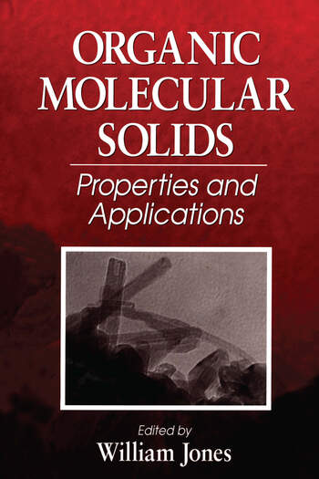 Organic Molecular Solids Properties and Applications book cover
