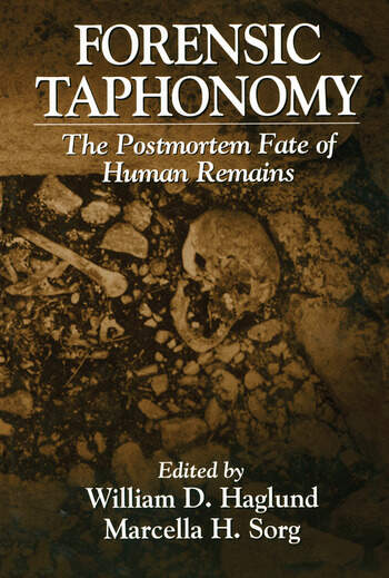 Forensic Taphonomy The Postmortem Fate of Human Remains book cover