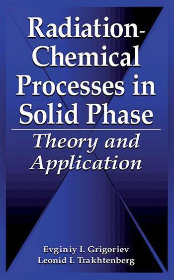 Radiation-Chemical Processes in Solid Phase Theory and Application book cover