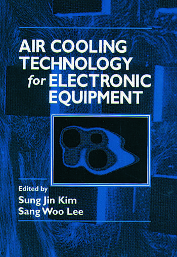 Air Cooling Technology for Electronic Equipment book cover