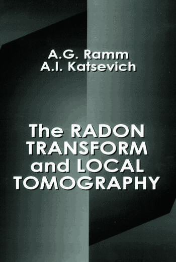 The Radon Transform and Local Tomography book cover