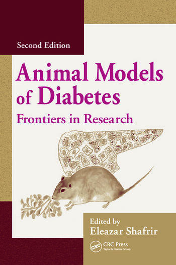 Animal Models of Diabetes Frontiers in Research book cover