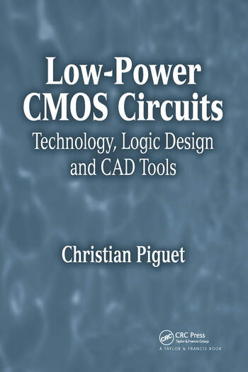 Low-Power CMOS Circuits Technology, Logic Design and CAD Tools book cover