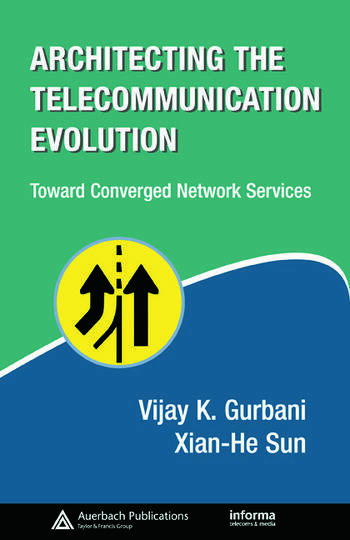 Architecting the Telecommunication Evolution Toward Converged Network Services book cover