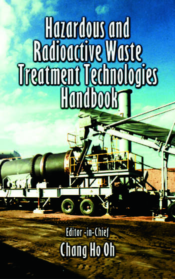 Hazardous and Radioactive Waste Treatment Technologies Handbook book cover