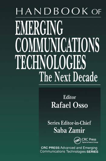 Handbook of Emerging Communications Technologies The Next Decade book cover