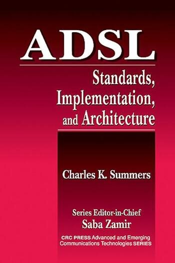ADSL Standards, Implementation, and Architecture book cover