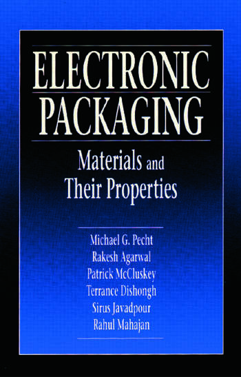 Electronic Packaging Materials and Their Properties book cover