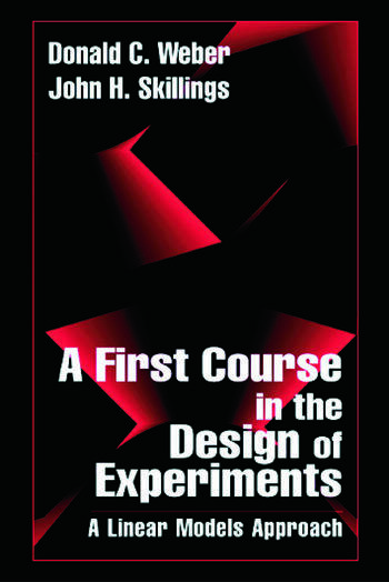 A First Course in the Design of Experiments A Linear Models Approach book cover