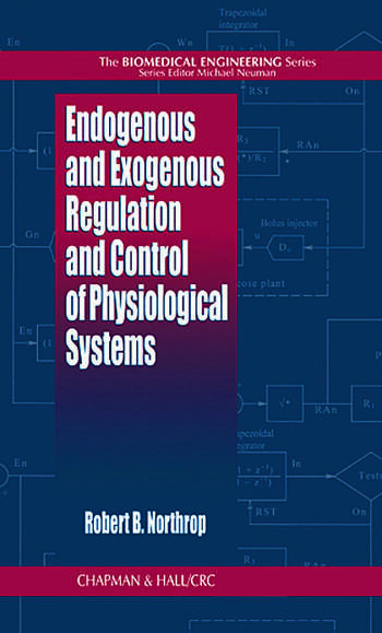 Endogenous and Exogenous Regulation and Control of Physiological Systems book cover