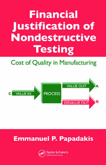 Financial Justification of Nondestructive Testing Cost of Quality in Manufacturing book cover