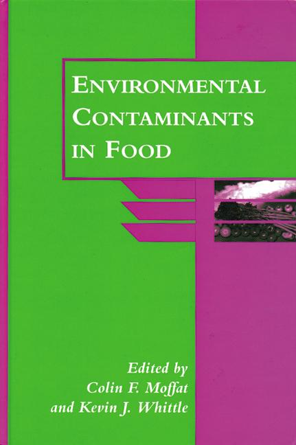 Environmental Contaminants in Food book cover