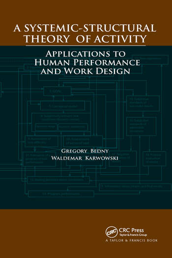 A Systemic-Structural Theory of Activity Applications to Human Performance and Work Design book cover
