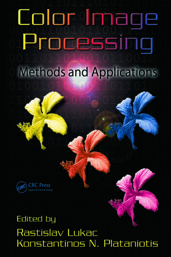 Color Image Processing Methods and Applications book cover