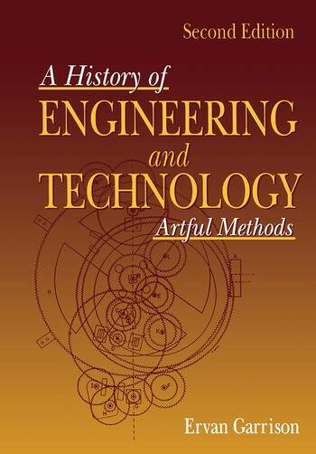 History of Engineering and Technology Artful Methods book cover