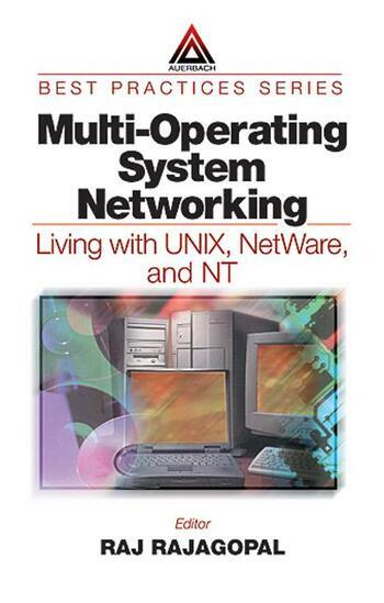 Multi-Operating System Networking Living with UNIX, NetWare, and NT book cover