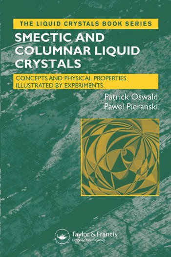 Smectic and Columnar Liquid Crystals Concepts and Physical Properties Illustrated by Experiments book cover