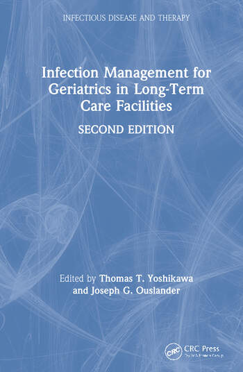 Infection Management for Geriatrics in Long-Term Care Facilities book cover