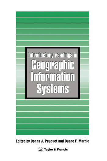 Introductory Readings In Geographic Information Systems book cover