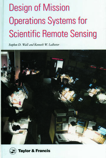 Design Of Mission Operations Systems For Scientific Remote Sensing book cover