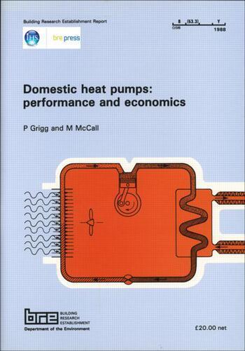 Domestic Heat Pumps: Performance and Economics (BR 126) book cover