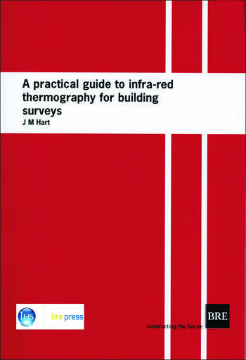 A Practical Guide to Infra-red Thermography for Building Surveys (BR 176) book cover