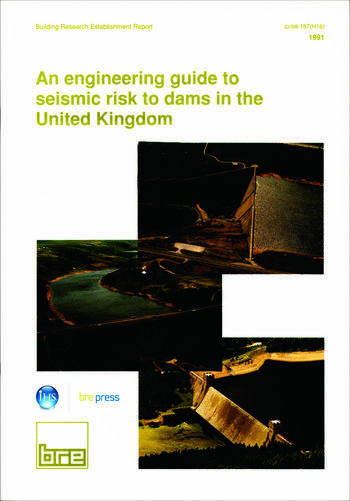 An Engineering Guide to Seismic Risk to Dams in the United Kingdom (BR 210) book cover