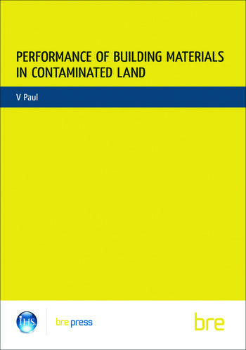 Performance of Building Materials on Contaminated Land (BR 255) book cover