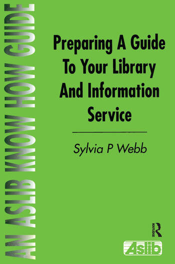 Preparing a Guide to your Library and Information Service book cover