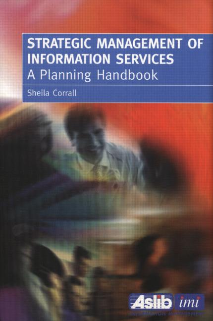 Strategic Management of Information Services A Planning Handbook book cover