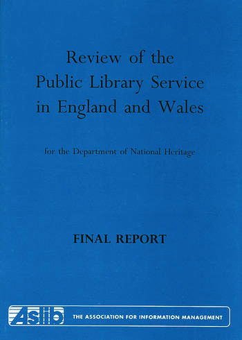 Review of the Public Library Service in England and Wales for the Department of National Heritage Final Report book cover