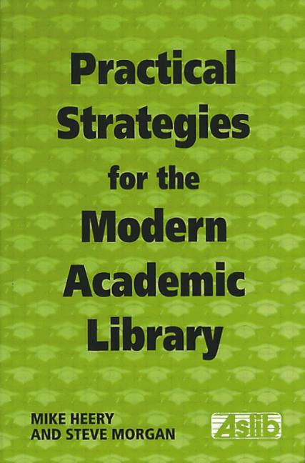 Practical Strategies for the Modern Academic Library book cover