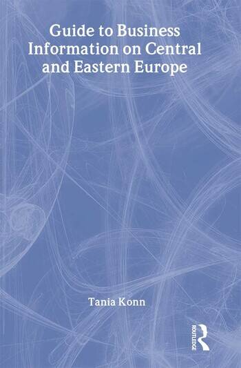 Guide to Business Information on Central and Eastern Europe book cover