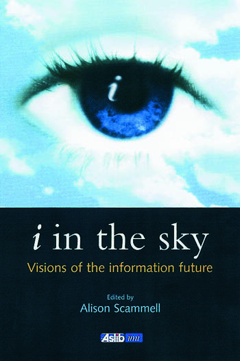 i in the sky Visions of the Information Future book cover