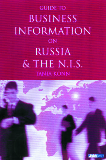 Guide to Business Information on Russia, the NIS and the Baltic States book cover