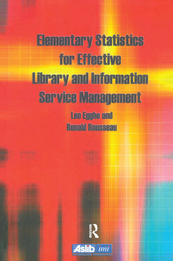 Elementary Statistics for Effective Library and Information Service Management book cover