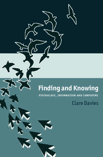 Finding and Knowing Psychology, Information and Computers book cover