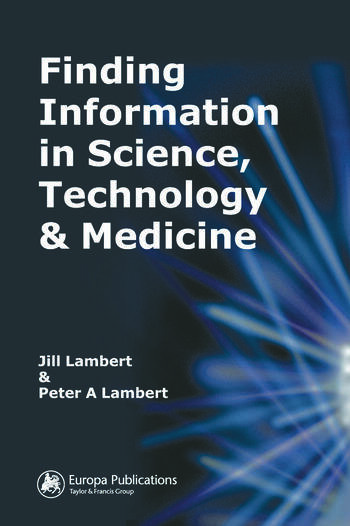 Finding Information in Science, Technology and Medicine book cover