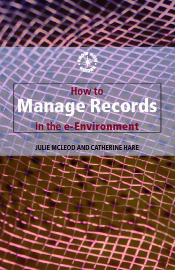How to Manage Records in the E-Environment book cover