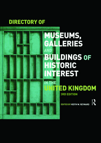 Directory of Museums, Galleries and Buildings of Historic Interest in the UK book cover